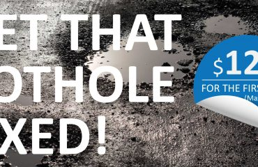 Get the pothole fixed today! Grab this super deal Now!